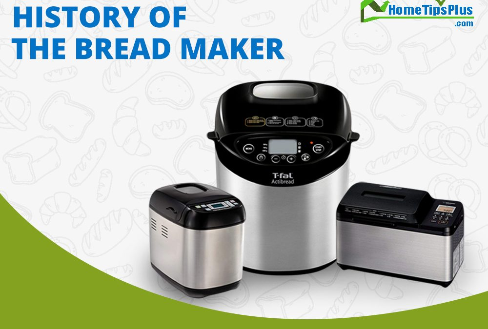 History of the Bread Maker